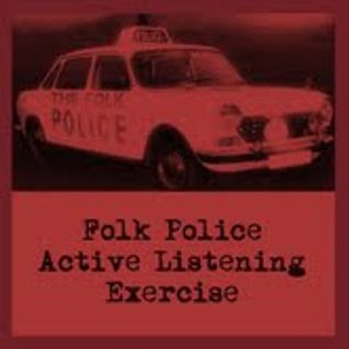 Active Listener Radio - Folk Police Active Listening Exercise