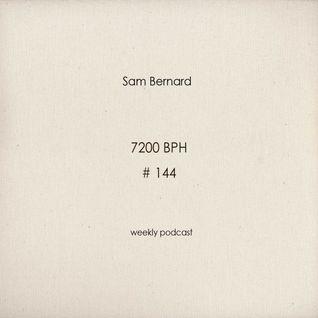 Sam Bernard 7200 BPH # 144