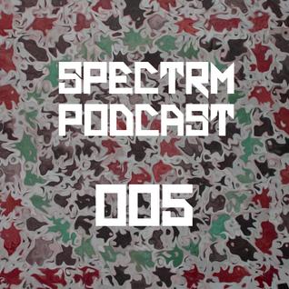SPECTRM005 - Spectrm Podcast