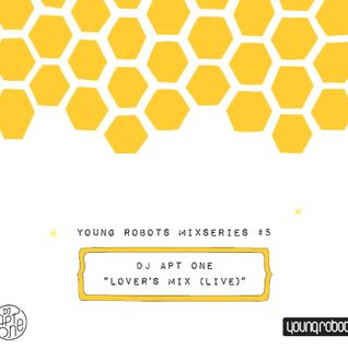 Young Robots Mixseries Vol. 5 - DJ Apt One's Lovecast (Live)