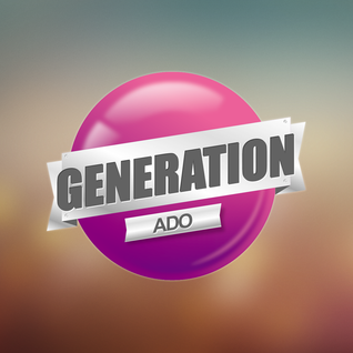 GENERATION ADO # 15.02.2014