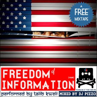 "Talib Kweli + DJ Pizzo - ""Freedom Of Information"" (Mixtape)"