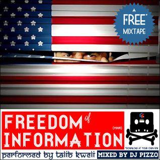 """Talib Kweli + DJ Pizzo - """"Freedom Of Information"""" (Mixtape)"""