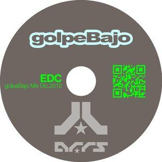 EDC (MIND OVER SOUL) - GOLPE BAJO PODCAST DEC2012