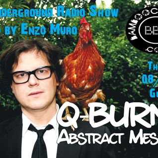 LA Underground Radio Show w/ Q-BURNS ABSTRACT MESSAGE (Eighth Dimension) hosted by Enzo Muro