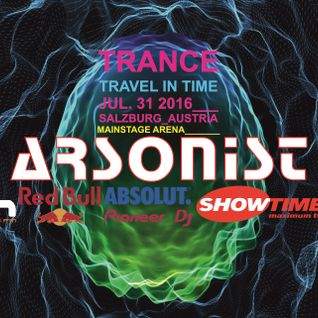 Arsonist - Trance-Travel in Time (Mainstage Arena)