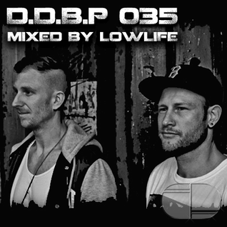 Digital Delight Barcelona Podcast 035 (Mixed by LowLife)