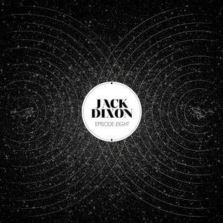 Episode 8: JACK DIXON