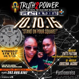 "10/7/15 #justiceorelse ""STAND ON YOUR SQUARE"""