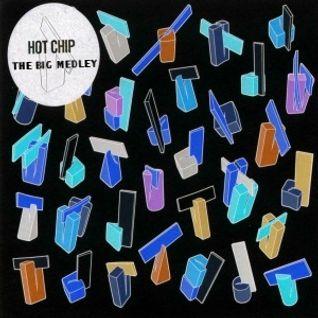 The Big Medley: Hot Chip