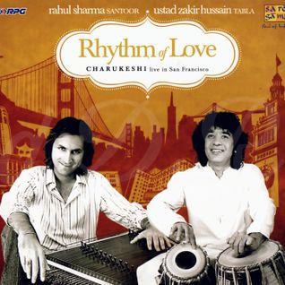 Rhythm Of Love - Raga - Charukeshi