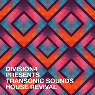 Division 4 presents Transonic Sounds - House Revival