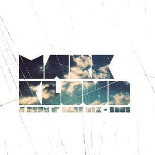 Mark Kloud - A Drum N' Bass Mix - 2002