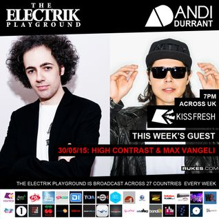 Electrik Playground 30/5/15 inc High Contrast & Max Vangeli Sessions
