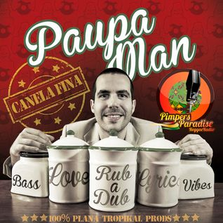 Pimpers Paradise Reggae Radio Prog 120 & PAUPA MAN
