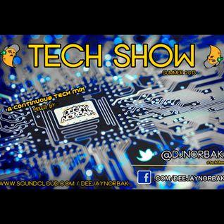 Deejay Norbak - Tech Show [August 2013]