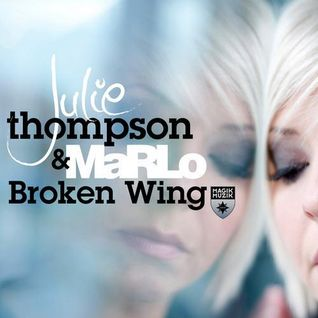 Julie Thompson & MaRLo - Broken Wing (Tom Cloud Remix)[Magik Muzik]