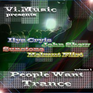 People Want Trance (mixed by Ilya Cryis)