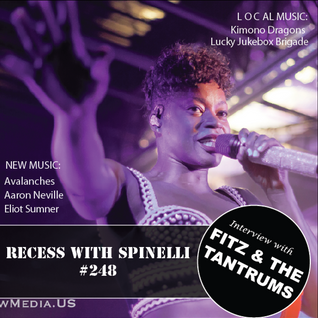 RECESS with SPINELLI #248, Fitz & the Tantrums