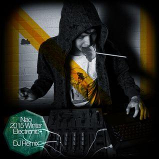 Nao - 2015 winter Electronic DJ Remix