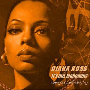Diana Ross - It's me, Mahogany (GeeJay2001 extended play)