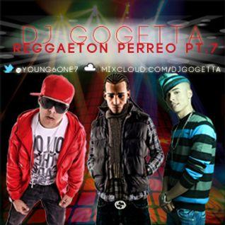 Reggaeton Perreo Mix Pt.7