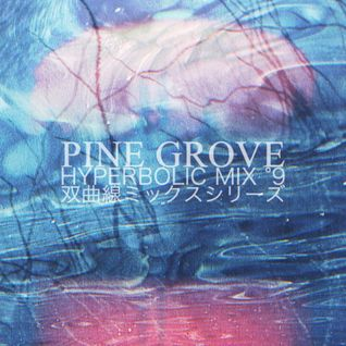 HYPERBOLIC MIX °9 - PINE GROVE