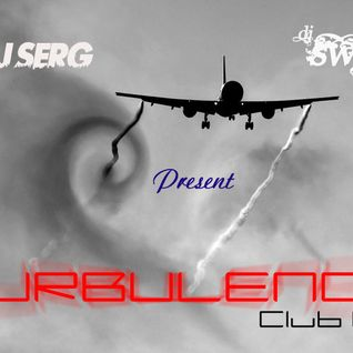 Turbulence [Non-Stop Club Mix] - Dj Swift, Dj Serg