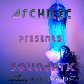 Architec presents SoundArk ep.07