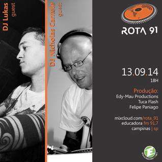 Rota 91 - 13/09/14 - Educadora FM 91,7