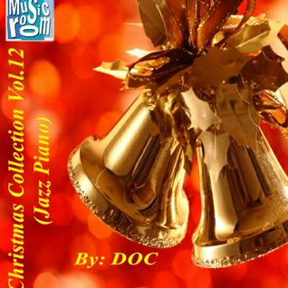 The Music Room's Christmas Collection Vol.12 (Jazz Piano) - By: DOC (12.04.15)