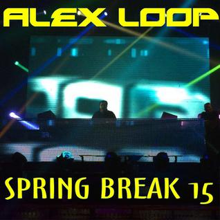 Alex Loop - Spring Break 2015