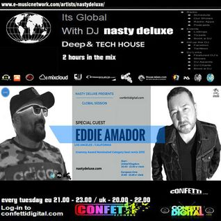 Global Session - Nasty deluxe - Eddie Amador - Confetti Digital UK - London - September 2016