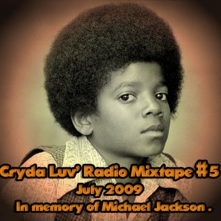 Cryda Luv' - Radio Mixtape #05(July 2009)