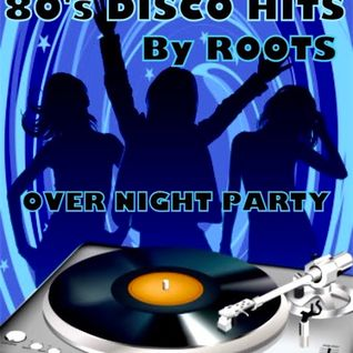 80's DISCO HIT'S MASH UP  by BACK TO THE 80's LOUNGE ROOTS