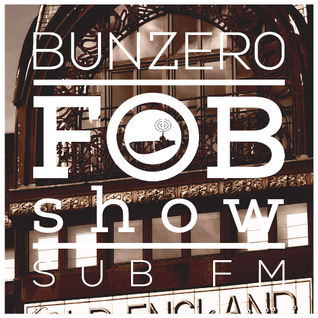 SUB FM - BunZer0 ft. Mr Jo - 01 10 15