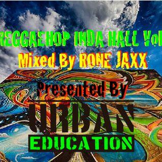 REGGAEHOP INDA HALL Vol X Mixed by RONE JAXX