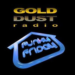 Funky B Funky Friday Gold Dust radio 12-09-14