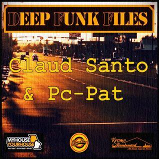 Deep Funk Files #53 with Claud Santo & Pc-Pat