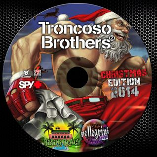 Dj set Troncoso Brothers @ Christmas Edition 2014 (Live At Club Pellegrini)