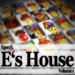 Egon E. - E's House Volume 1