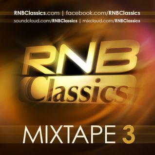 RNB Classics® Mixtape 3