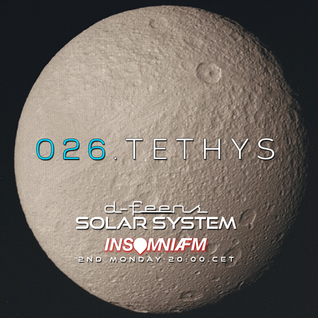d-feens - Solar System.026.Tethys on InsomniaFM / Progressive house