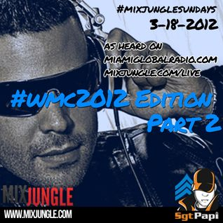 #MixJungleSundays - WMC Edition Part 2 by @SgtPapi