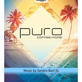 Sandro Bani - Dj Set @ PURO Coffee and More - 22.05.2015