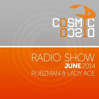 Cosmic Disco Radioshow - JUNE 2014