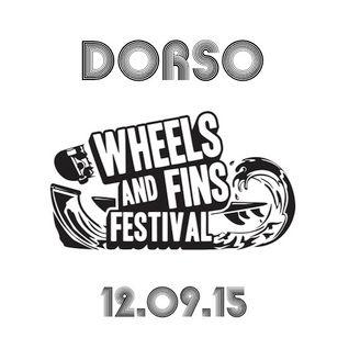 Dorso @ Wheels and Fins Festival 12.09.15