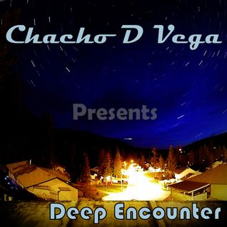 Chacho D Vega @ Deep Encounter 2013!