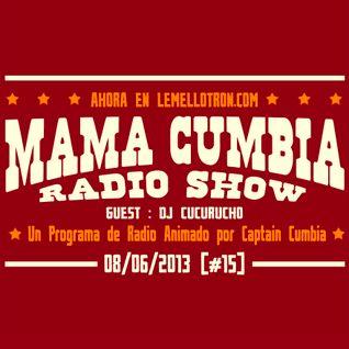 Mama Cumbia Radio Show #15