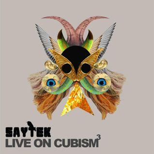 SAYTEK LIVE ON CUBISM (FULL HARDWARE LIVE PERFORMANCE) LP007 - CD/DIGITAL COMING SOON